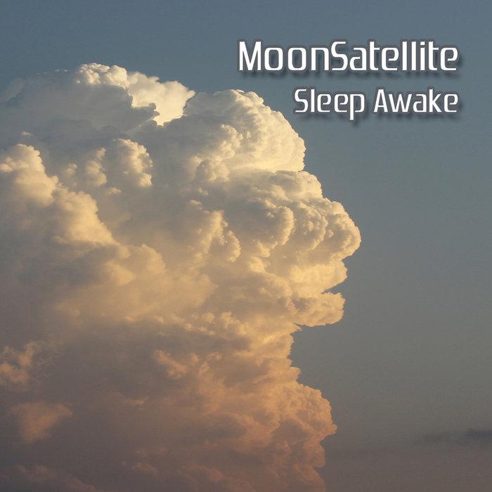 Sleep Awake (2015) | MoonSatellite