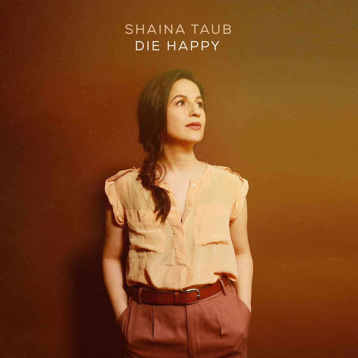 If I Die Before You Shaina Taub
