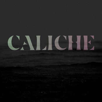 Caliche by Christy Hays and Caliche