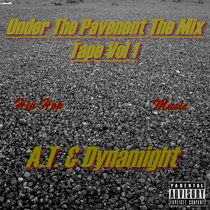 Under The Pavement (The Mix Tape Vol 1) cover art