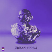 Urban Flora | Chopped & Screwed cover art