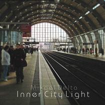 Mikael Delta - Inner City Light cover art