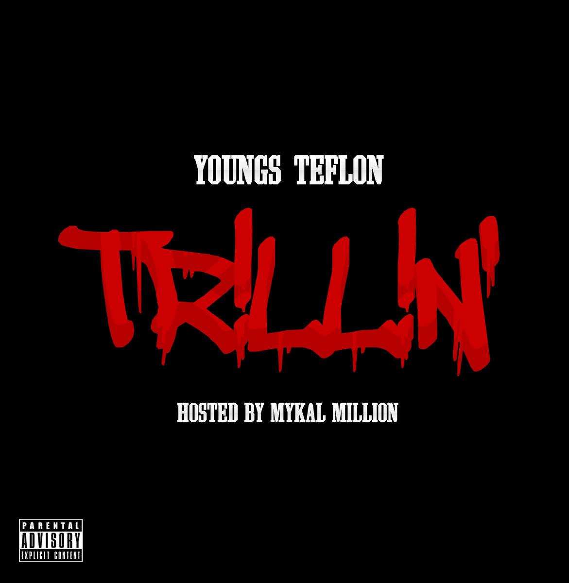 Youngs Teflon - Trillin'   grmdaily