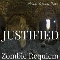 Zombie Requiem: Justified cover art