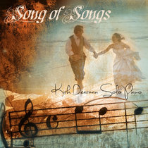 Song of Songs ~ Solo Piano cover art