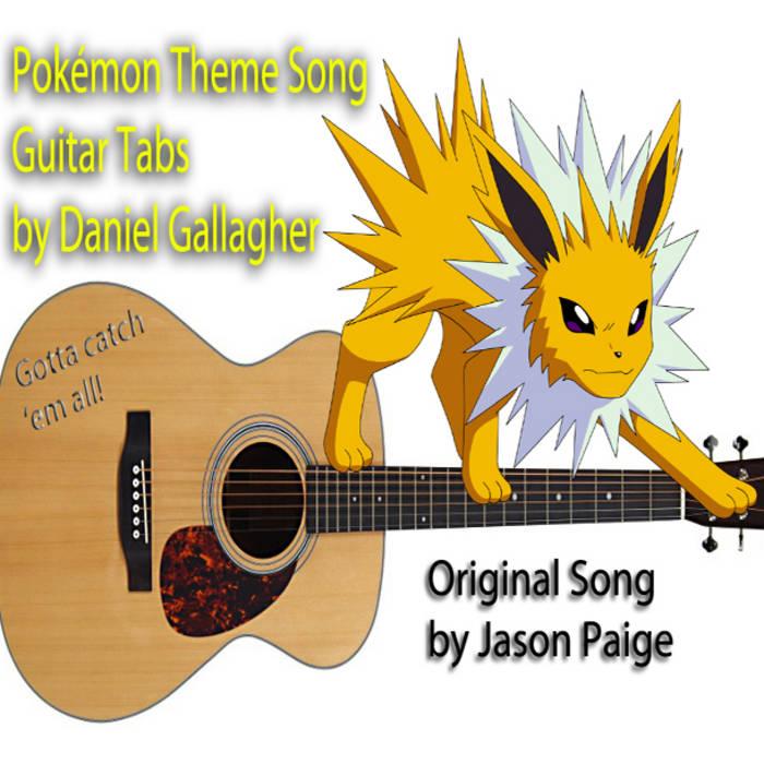Pokmon Theme Guitar Tabs Daniel Gallagher