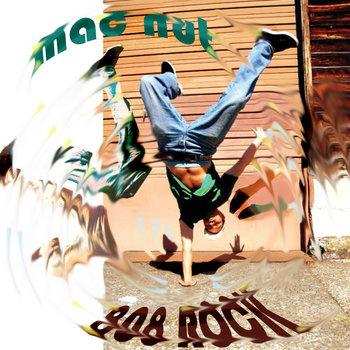 808 Rock by Mac Nut