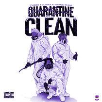 Quaratine Clean | Chopped & Screwed cover art