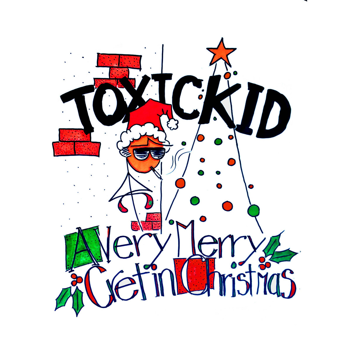 It\'s Christmas Time Again | Toxic Kid
