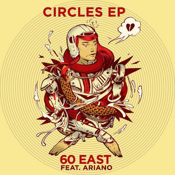 Circles EP by 60 East