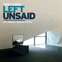 Left Unsaid (The Longstanding Problems of Happiness) cover art