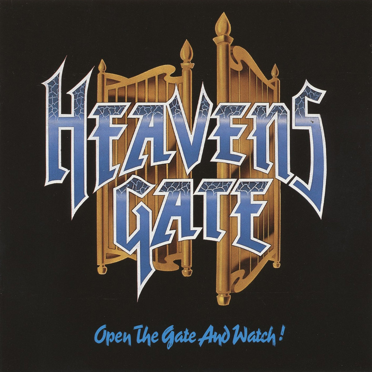 open the gate and watch heavens gate