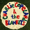 Charlie Copeland and the Blankets Cover Art