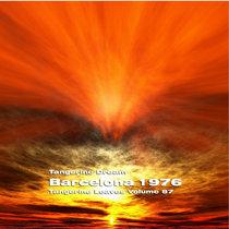 Tangerine Dream - 2006 - Tangerine Leaves, Vol. 87 - Barcelona 1976 cover art