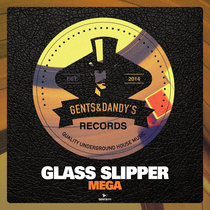 Glass Slipper - MEGA cover art