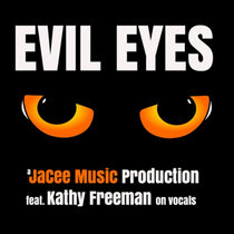 Evil Eyes <featuring Kathy Freeman> cover art