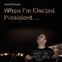 When I'm Elected President & Wayfaring Stranger (double album) cover art