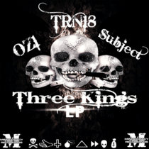 TRN18, OZ1 & Subject -Three Kings LP{MOCRCYD027} cover art