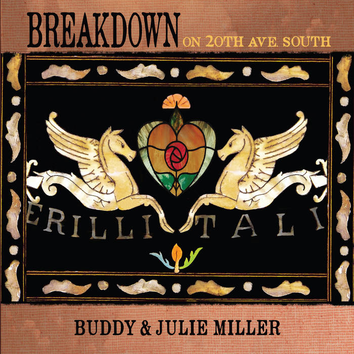 Breakdown On 20th Ave  South | Buddy Miller