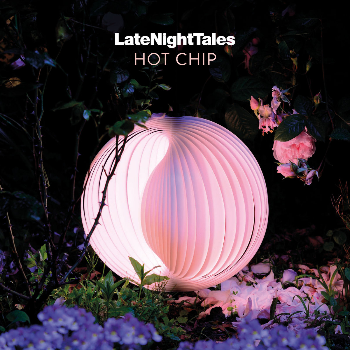 Late Night Tales: Hot Chip | Hot Chip | Late Night Tales