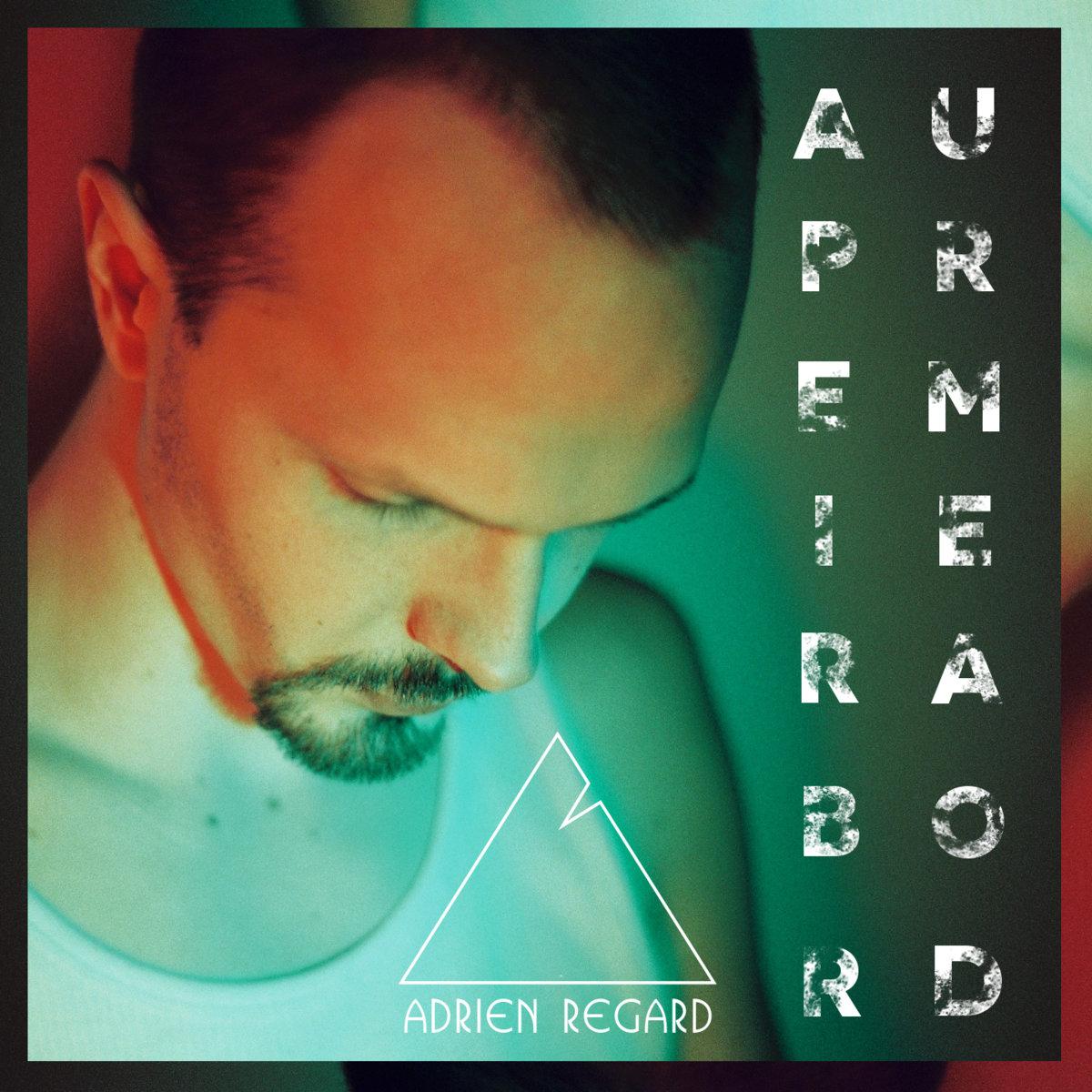 Single - Au premier abord   Adrien Regard 201a752ff637