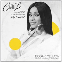 Cardi B - Bodak Yellow feat. Tito Puente Jr. & The Latin Rhythm (Amerigo Gazaway's Fiesta Mix) cover art