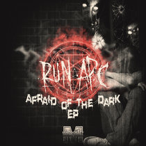 Run APC - Afraid Of The Dark EP {MOCRCYD041} cover art