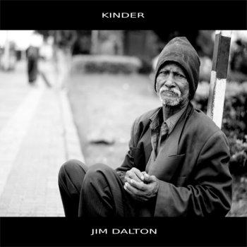 Kinder by Jim Dalton, single, 2018