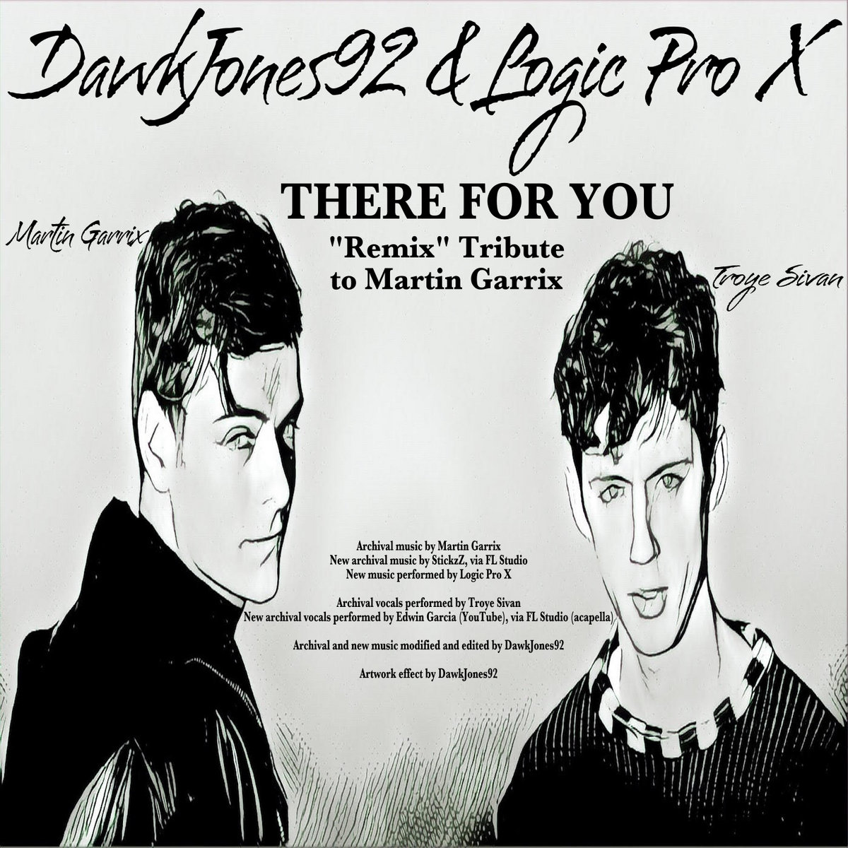 """There For You Martin Garrix Troye Sivan: There For You (""""Remix"""" Tribute To Martin Garrix"""