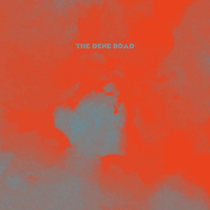 The Dene Road cover art