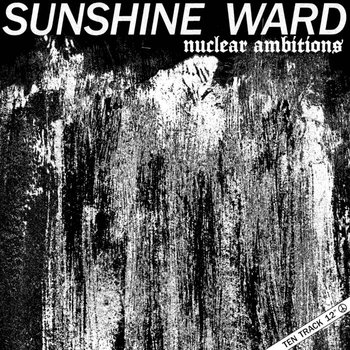 SUNSHINE WARD _ Nuclear Ambition