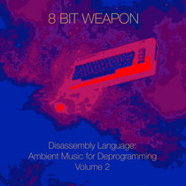 Disassembly Language: Ambient Music for Deprogramming Vol. 2 cover art
