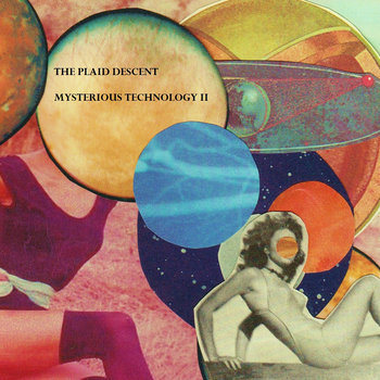 Mysterious Technology 2 by The Plaid Descent