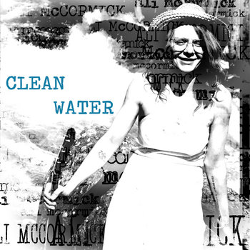 Clean Water by Ali McCormick