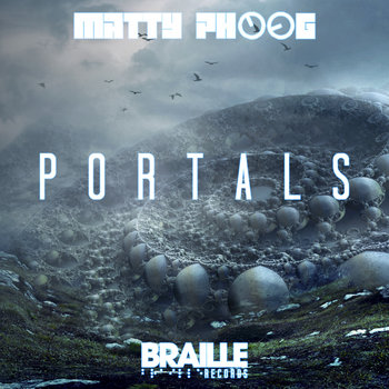 Portals by Matty Phoog