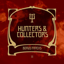 Hunters & Collectors - Bonus Tracks cover art