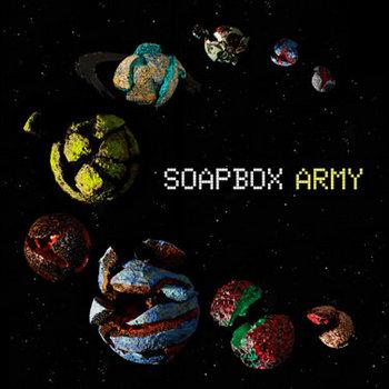 Soapbox Army by Soapbox Army