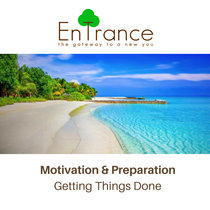 Motivation and Preparation - Getting Things Done cover art