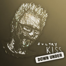 Sultry Kiss Down Under (Crimson ProjeKCt Tour 2014) cover art