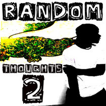 Random Thoughts Vol. 2 cover art