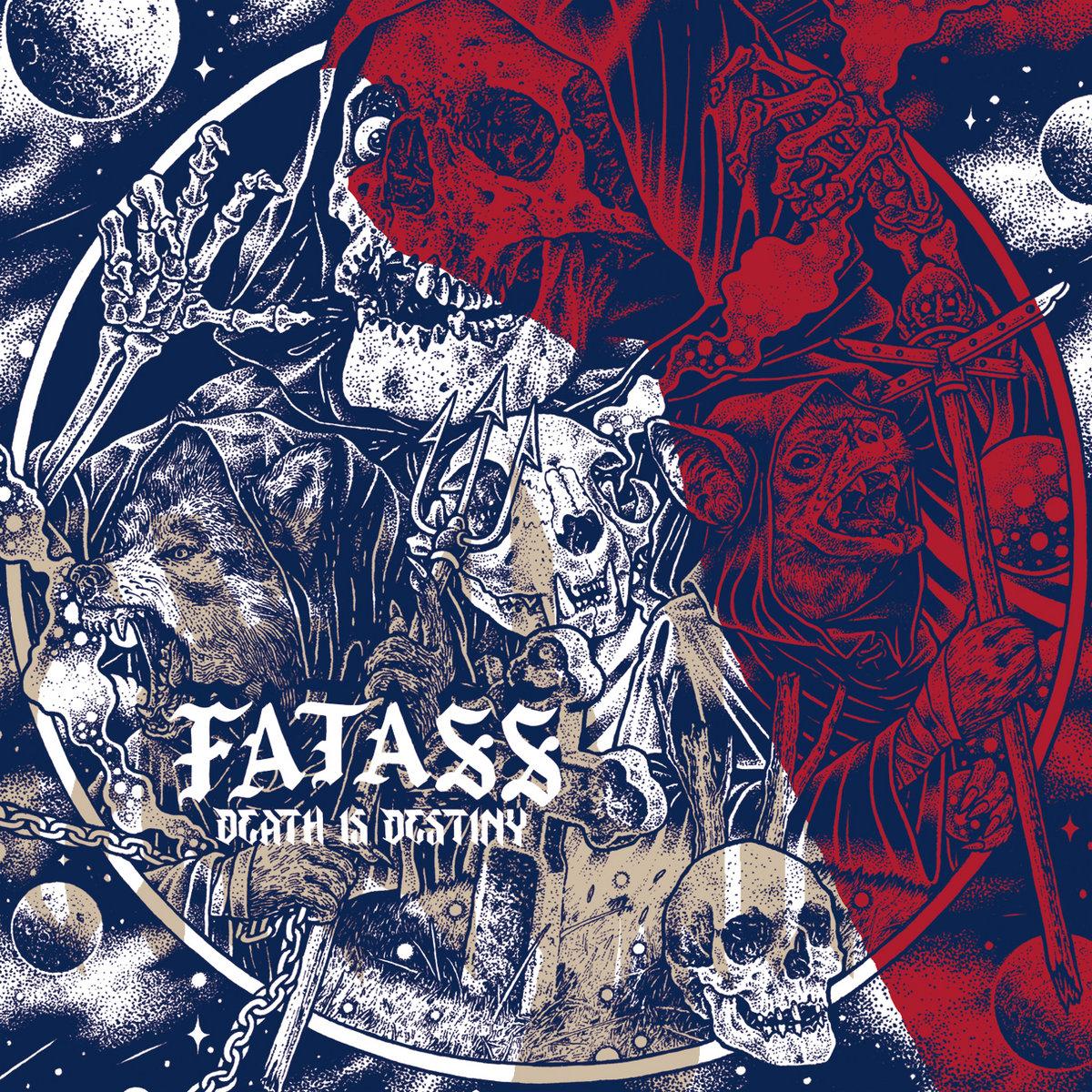 Fatass - Death Is Destiny (2018)