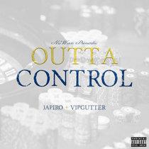 Outta Control Feat. VIP Gutter cover art