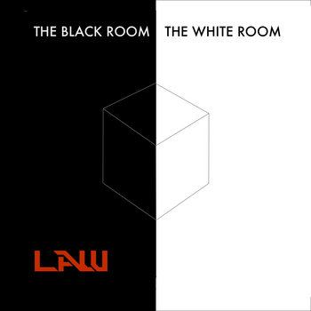 THE BLACK ROOM/ THE WHITE ROOM by LAW
