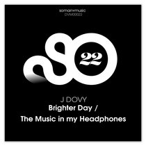 Brighter Day / The Music in My Headphones cover art