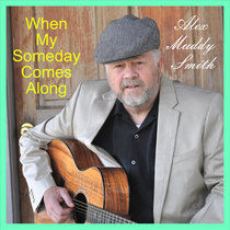 When My Someday Comes Along cover art