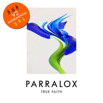 Parralox - True Faith V2 (Instrumental)