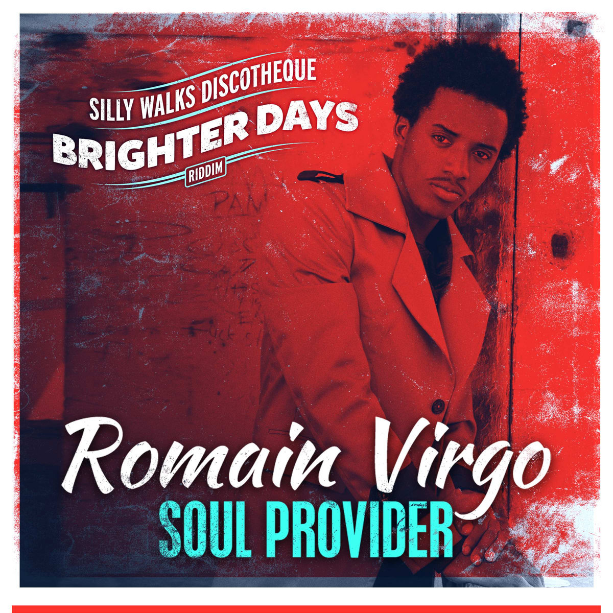 Soul Provider (Brighter Days Riddim) | Silly Walks Discotheque