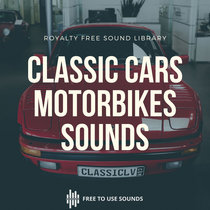 Vintage, Classic Cars and Motorcycle Sound Effects Germany! 50 Vehicles cover art