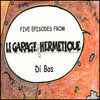 Five episodes from Le garage hermètique Cover Art