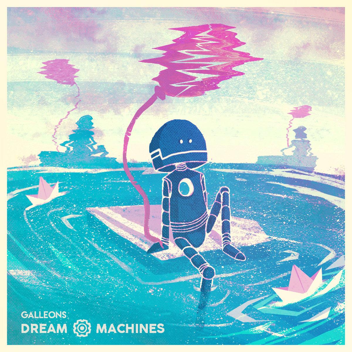 Galleons - Dream Machines (2018)